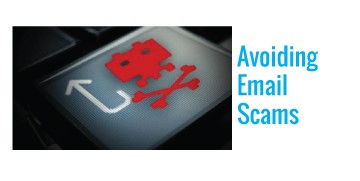 Avoiding Email Scams Avoid Ransomware with these tips